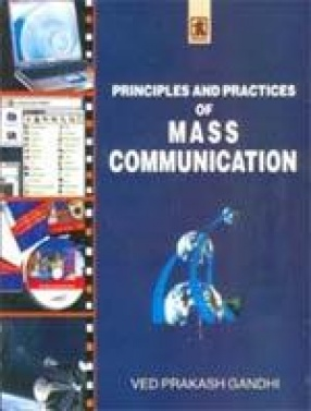 Principles and Practices of Mass Communication: A Theoretical Perspective