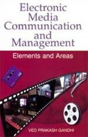 Electronic Media Communication and Management: Elements and Areas