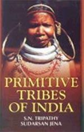 Primitive Tribes of India: A Case Study
