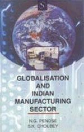 Globalisation and Indian Manufacturing Sector