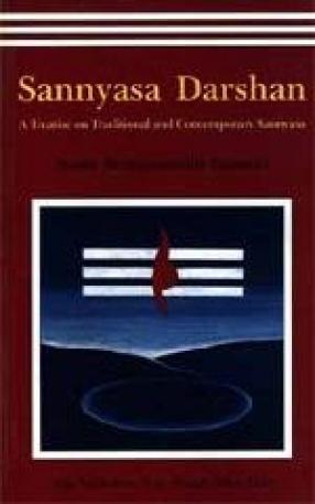 Sannyasa Darshan: A Treatise on Traditional and Contemporary Sannyasa
