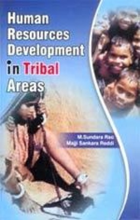 Human Resources Development in Tribal Areas