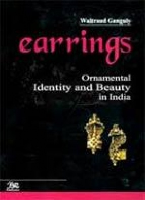 Earrings: Ornamental Identity and Beauty in India
