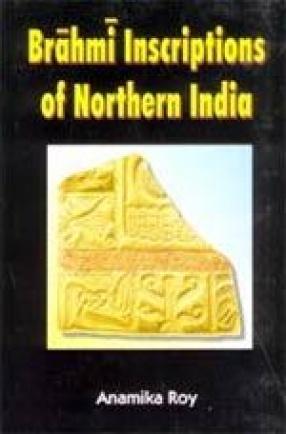 Brahmi Inscriptions of Northern India