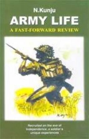 Army Life: A Fast-forward Review