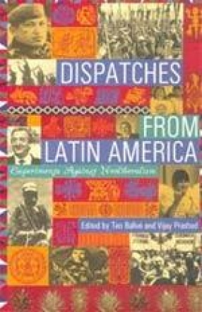 Dispatches from Latin America: Experiments Against Neoliberalism