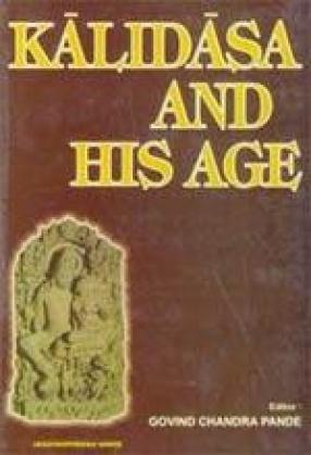 Kalidasa and His Age