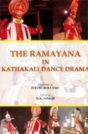 The Ramayana in Kathakali Dance Drama