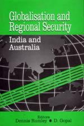 Globalisation and Regional Security: India and Australia