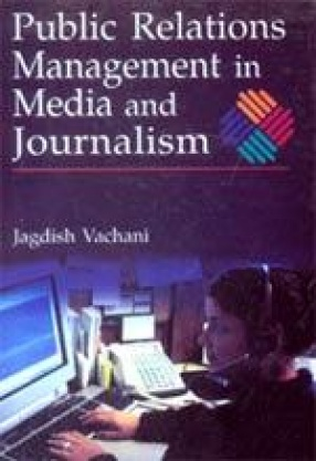 Public Relations Management in Media and Journalism