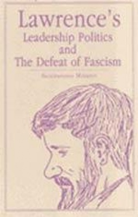 Lawrence's Leadership Politics and The Defeat of Fascism
