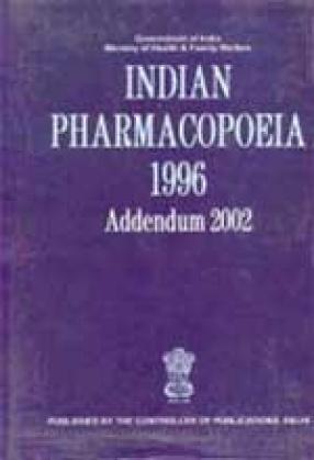 Indian Pharmacopoeia 1996: Addendum 2002