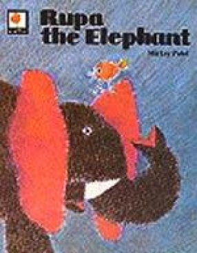 Rupa The Elephant (In 5 Books)