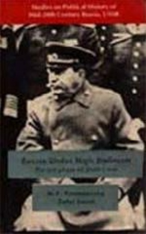 Russia (USSR) Under High Stalinism: The Last Phase of Stalin's Rule 1945-1953 (Studies on Political