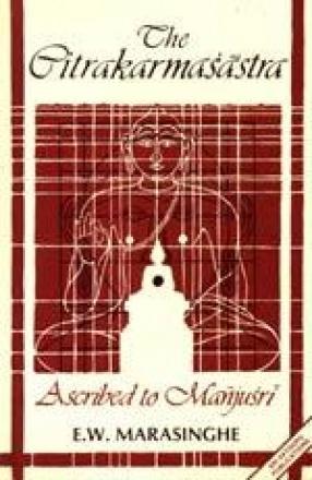 The Citrakarmasastra Ascribed to Manjusri (Volume II)