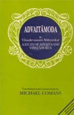 Advaitamoda: A Study of Advaita and Visistadvaita