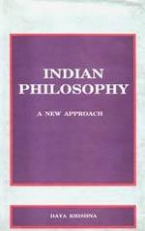 Indian Philosophy: A New Approach