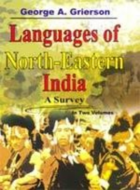 Languages of North-Eastern India (In 2 Volumes)