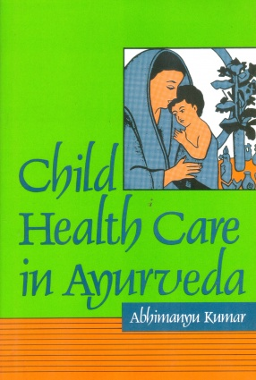 Child Health Care in Ayurveda