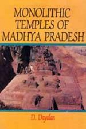 Monolithic Temples of Madhya Pradesh