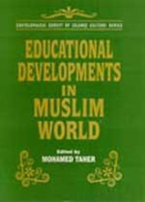 Educational Developments in Muslim World