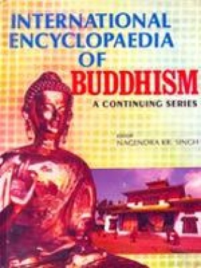 International Encyclopaedia of Buddhism (Volume 37 to 54)