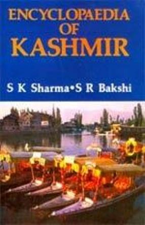 Encyclopaedia of Kashmir (In 10 Volumes)