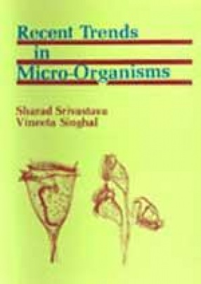 Recent Trends in Micro-Organisms (In 5 Volumes)