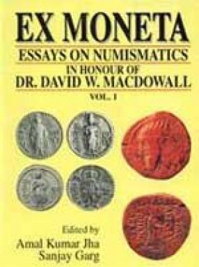 Ex Moneta: Eassays on Numismatics, History and Archaeology (In 2 Volumes)