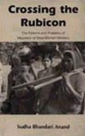 Crossing the Rubicon: The Patterns and Problems of Migration of Tribal Women Workers