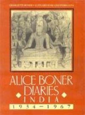 Alice Boner Diaries: India 1934-1967