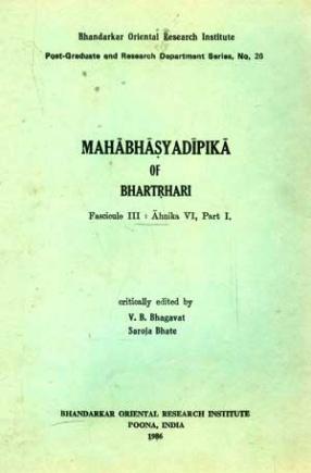 Mahabhasyadipika of Bhartrhari Ahnika VI (Part I)