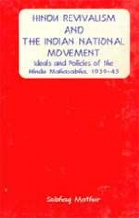 Hindu Revivalism and The Indian National Movement