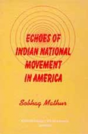 Echoes of Indian National Movement in America