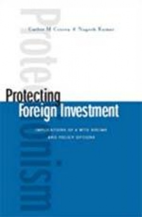 Protecting Foreign Investment: Implication of a WTO Regime and Policy Options