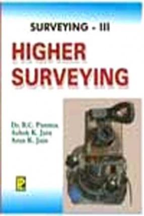 Surveying Vol. III (Higher Surveying)
