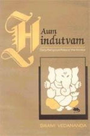Aum Hindutvam: Daily Religious Rites of the Hindus