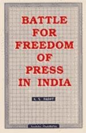 Battle For Freedom of Press In India