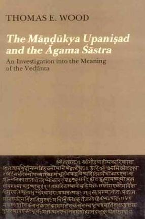 The Mandukya Upanisad and the Agamasastra