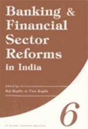 Banking & Financial Sector Reforms in India (In 6 Volumes)