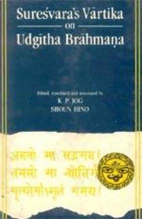 Suresvara's Vartika on Udgitha Brahmana