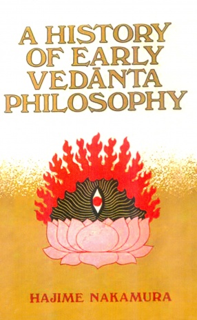 A History of Early Vedanta Philosophy (Part I)