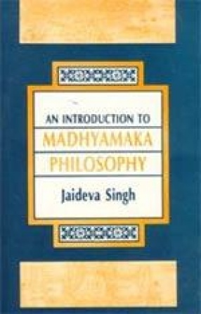 An Introduction to Madhyamaka Philosophy