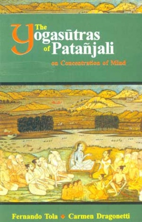 The Yogasutras of Patanjali: On Concentration of Mind