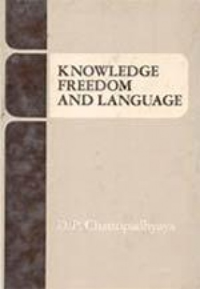 Knowledge, Freedom and Language: An Interwoven Fabric of Man, Time and World