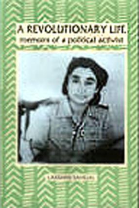 A Revolutionary Life: Memoirs of a Political Activist