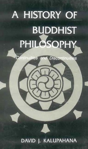 A History of Buddhist Philosophy: Continuties and Dicontinuties