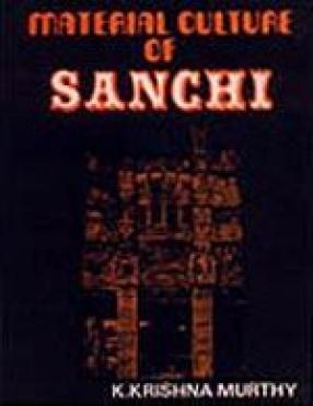 Material Culture of Sanchi