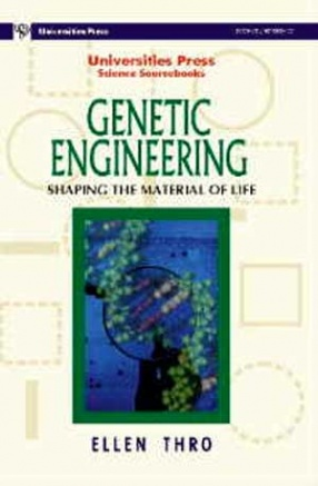 Genetic Engineering: Shaping the Material of Life