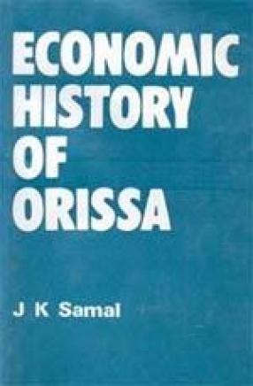 Economic History of Orissa (1866-1912)